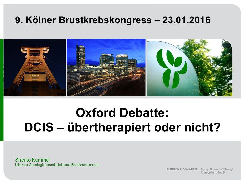 Oxford Debatte: DCIS – übertherapiert oder nicht.