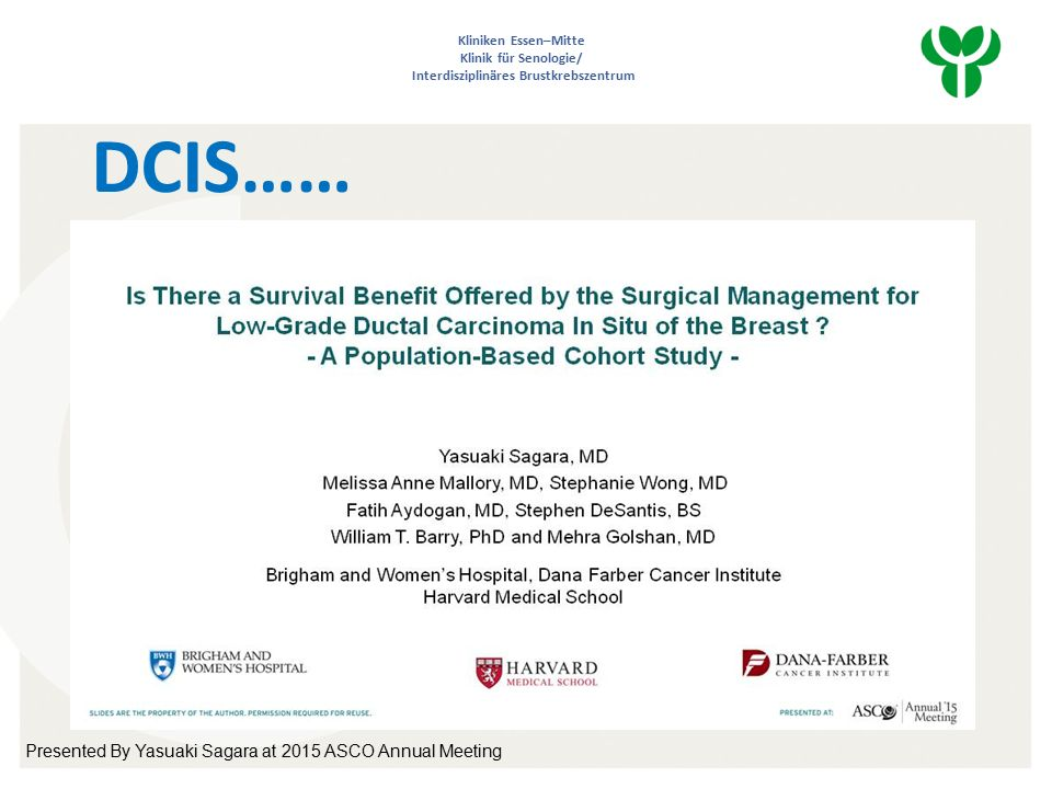 Is There a Survival Benefit Offered by the Surgical Management for Low-Grade Ductal Carcinoma In Situ of the Breast .