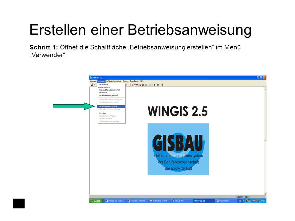 """Erstellen einer Betriebsanweisung Schritt 1: Öffnet die Schaltfläche """"Betriebsanweisung erstellen"""" im Menü """"Verwender""""."""