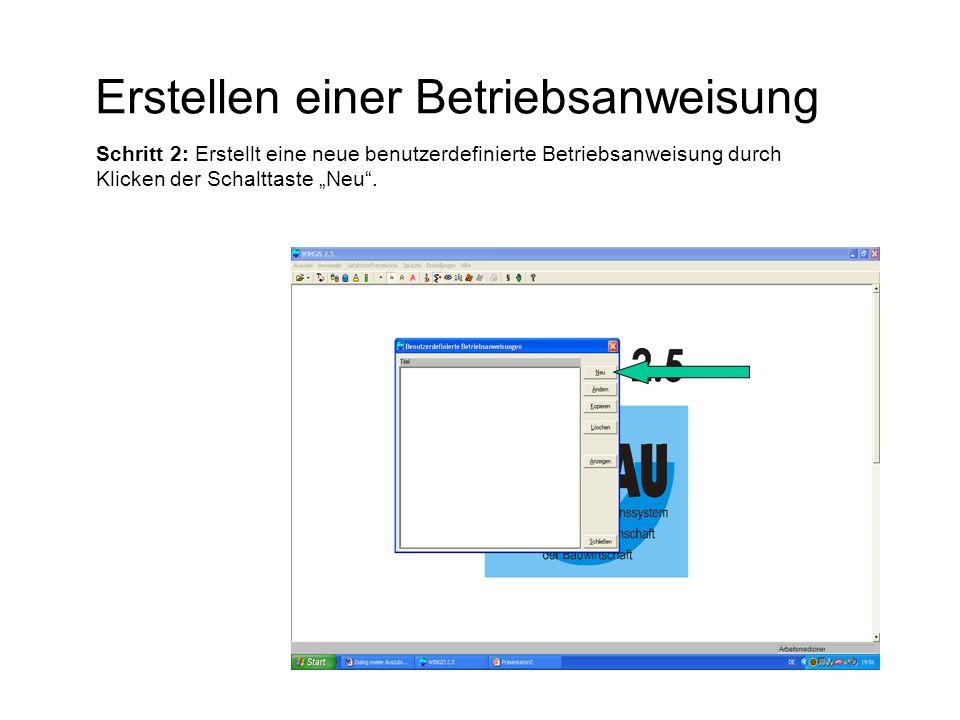 """Erstellen einer Betriebsanweisung Schritt 2: Erstellt eine neue benutzerdefinierte Betriebsanweisung durch Klicken der Schalttaste """"Neu""""."""