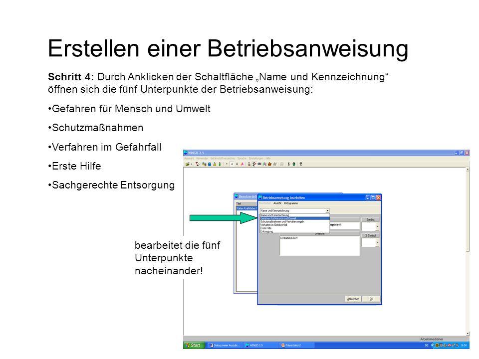 """Erstellen einer Betriebsanweisung Schritt 4: Durch Anklicken der Schaltfläche """"Name und Kennzeichnung"""" öffnen sich die fünf Unterpunkte der Betriebsan"""