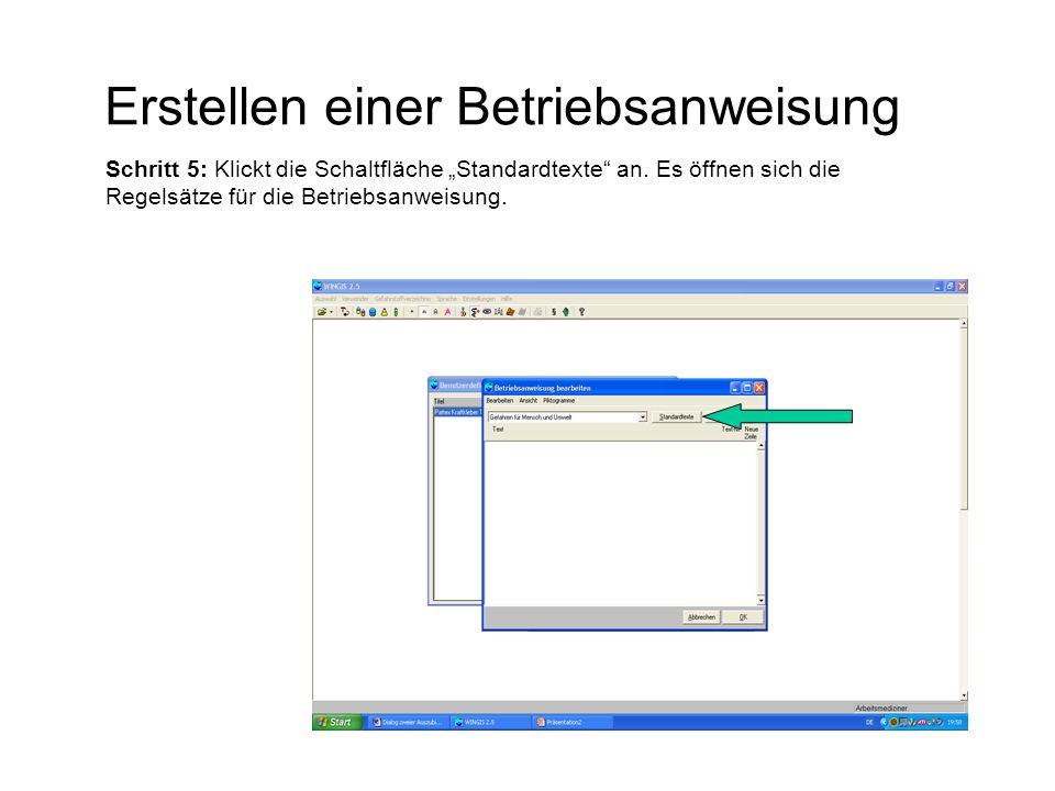 """Erstellen einer Betriebsanweisung Schritt 5: Klickt die Schaltfläche """"Standardtexte"""" an. Es öffnen sich die Regelsätze für die Betriebsanweisung."""