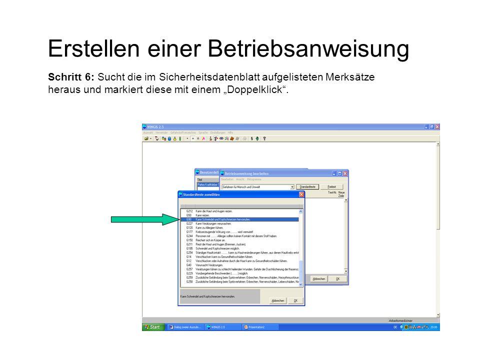 """Erstellen einer Betriebsanweisung Schritt 6: Sucht die im Sicherheitsdatenblatt aufgelisteten Merksätze heraus und markiert diese mit einem """"Doppelkli"""