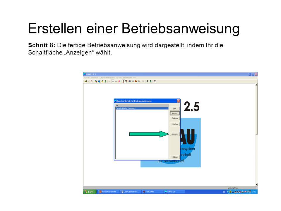 """Erstellen einer Betriebsanweisung Schritt 8: Die fertige Betriebsanweisung wird dargestellt, indem Ihr die Schaltfläche """"Anzeigen"""" wählt."""