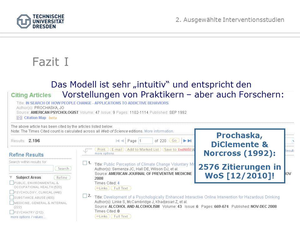 """Folie 32 TU Dresden, 07.06.2012Gesundheitspsychologie Fazit I Das Modell ist sehr """"intuitiv und entspricht den Vorstellungen von Praktikern – aber auch Forschern: 2."""