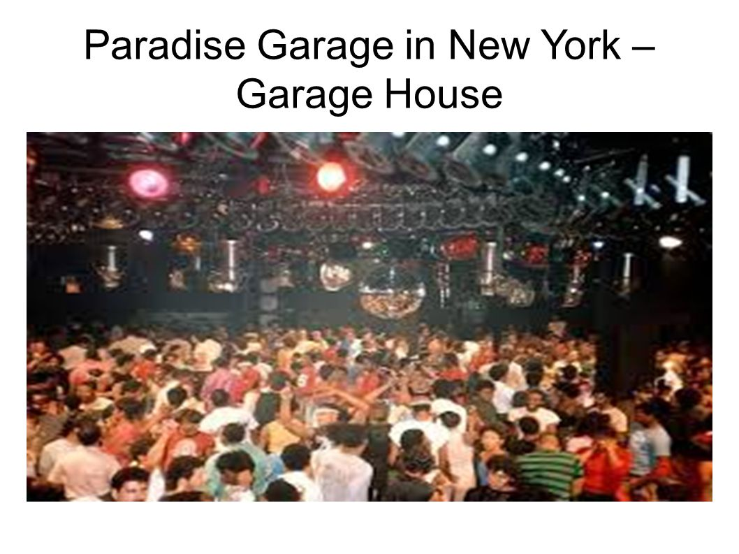 Paradise Garage in New York – Garage House
