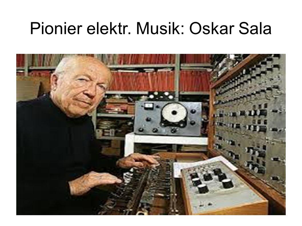 Pionier elektr. Musik: Oskar Sala