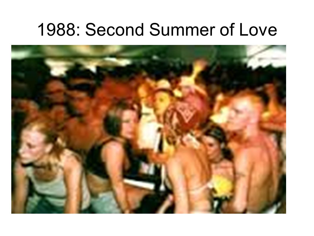 1988: Second Summer of Love