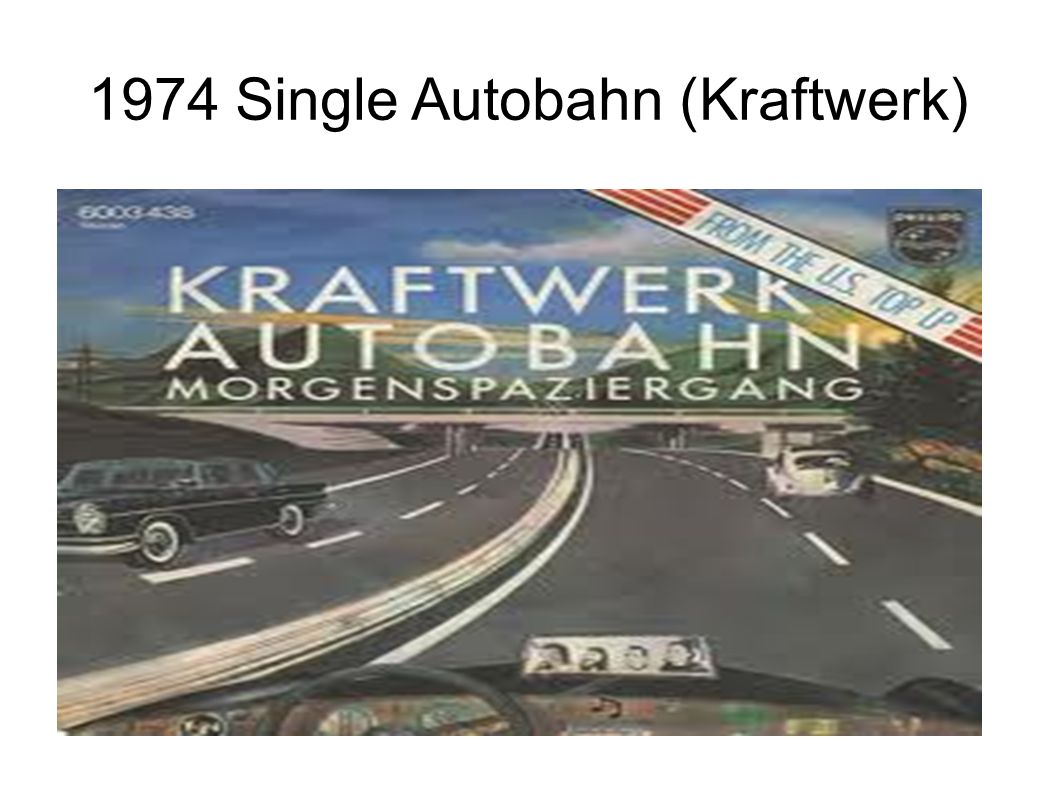 1974 Single Autobahn (Kraftwerk)