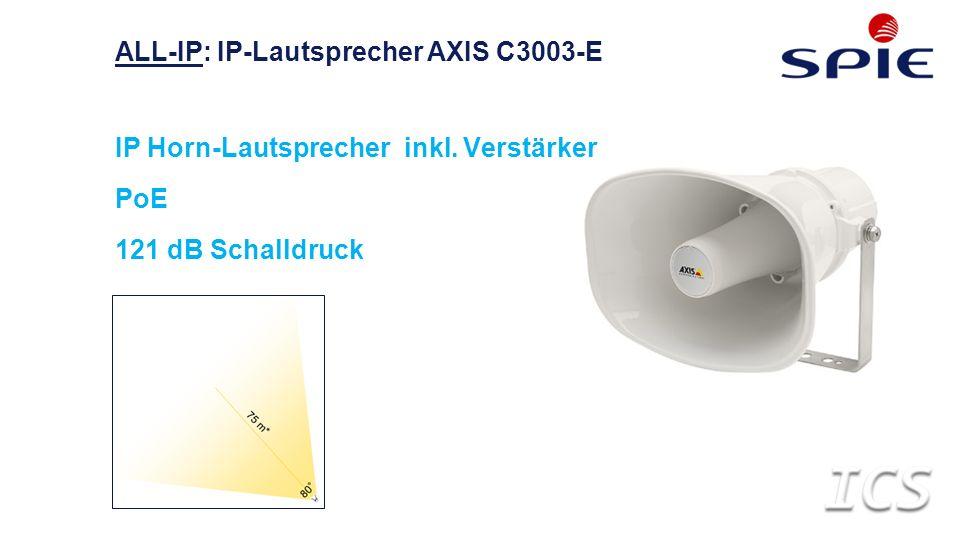 IP Horn-Lautsprecher inkl. Verstärker PoE 121 dB Schalldruck ALL-IP: IP-Lautsprecher AXIS C3003-E