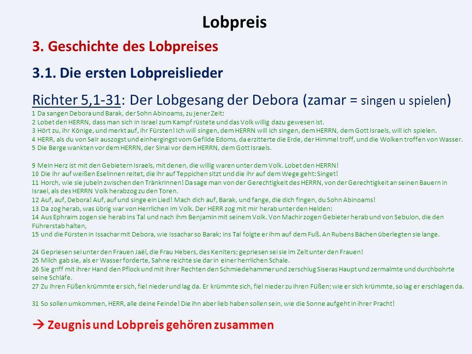 Lobpreis 3. Geschichte des Lobpreises 3.1.