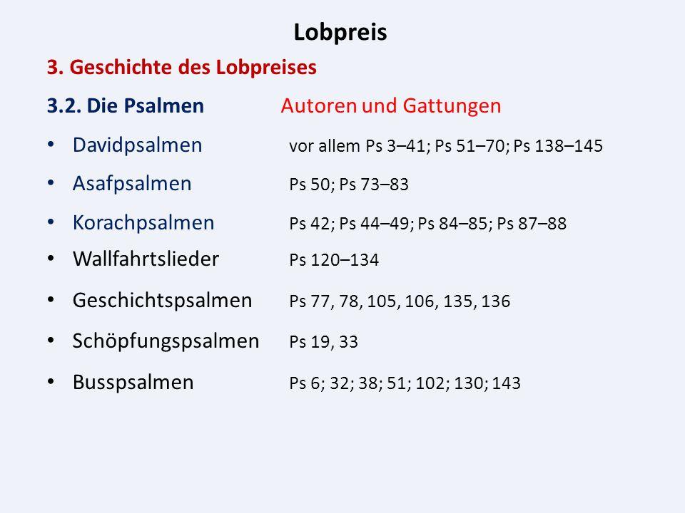 Lobpreis 3. Geschichte des Lobpreises 3.2.
