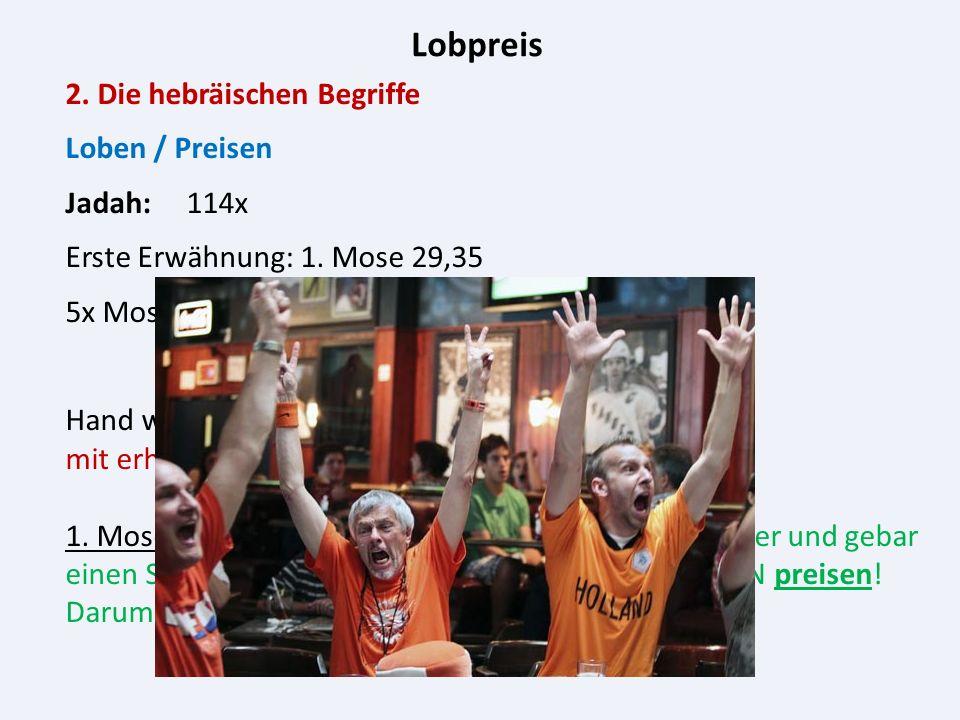 Lobpreis 3.Geschichte des Lobpreises 3.2.