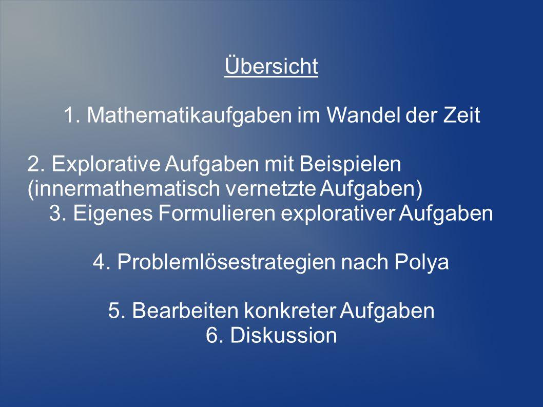 Mathematikaufgaben im Wandel der Zeit Produktorientierte Aufgaben (z.B.
