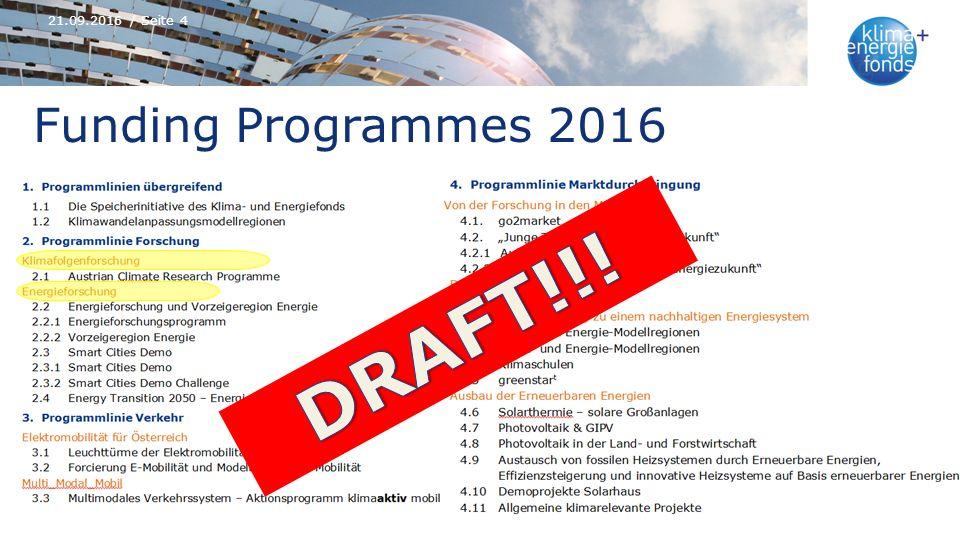 Funding Programmes 2016 21.09.2016 / Seite 4