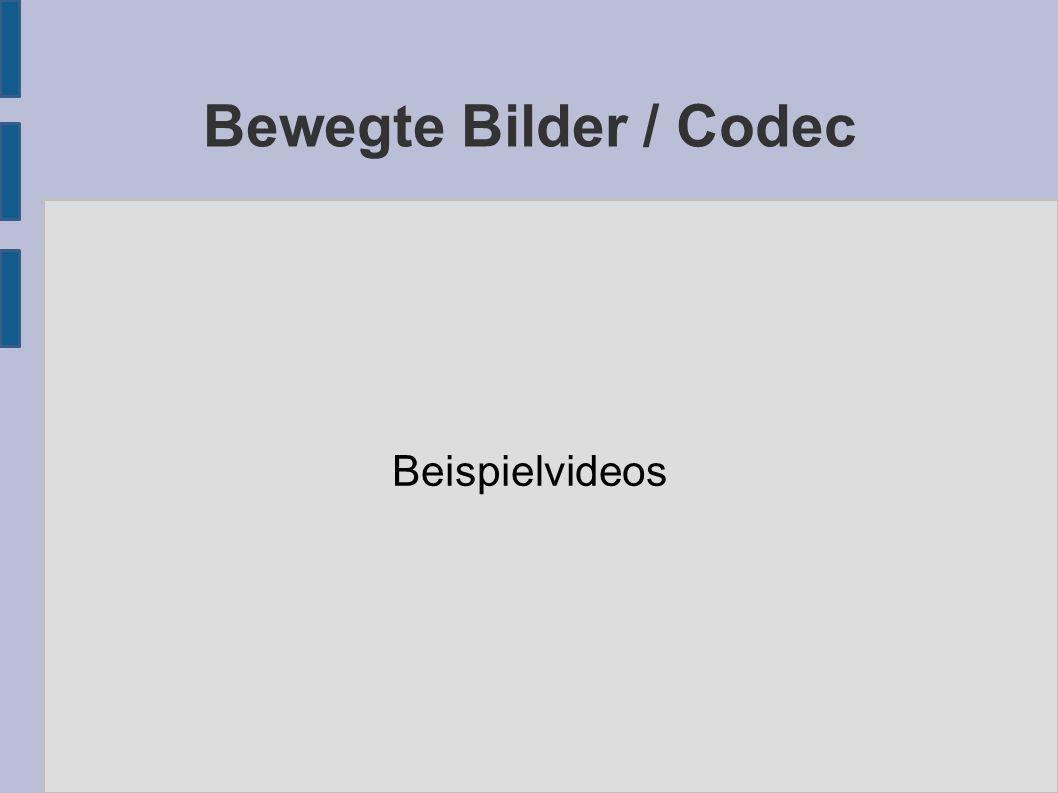 Bewegte Bilder / Codec Beispielvideos