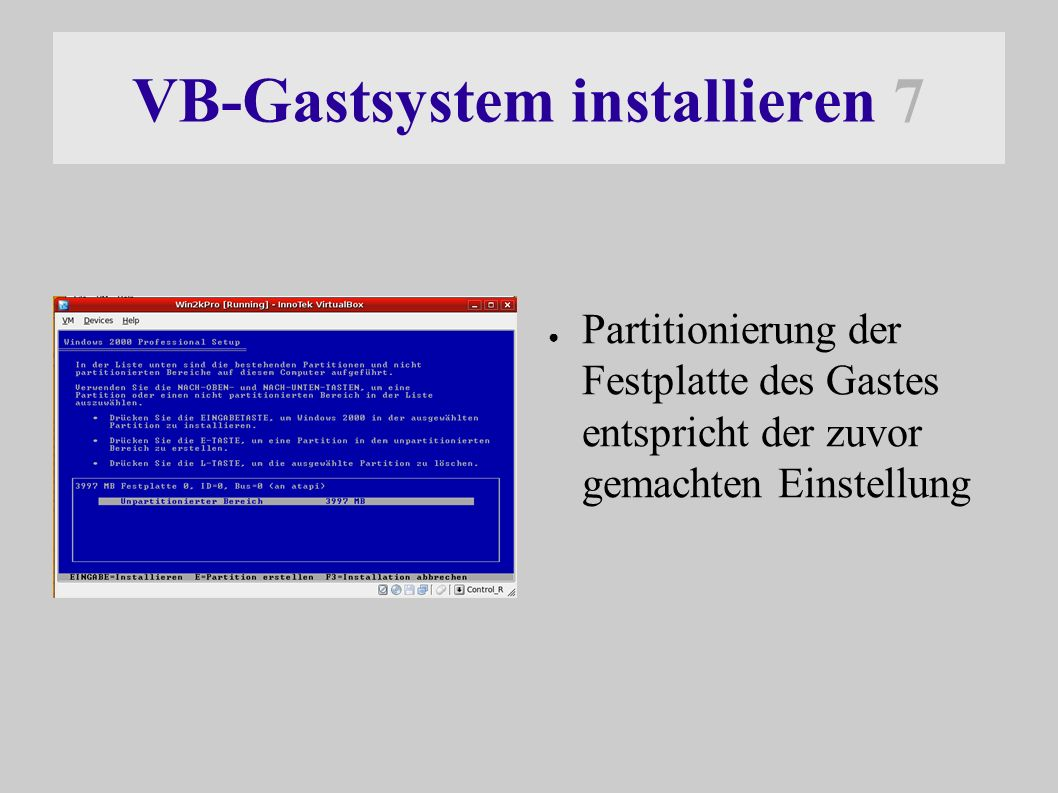 VB-Gastsystem installieren 8 ● Installation läuft normal durch