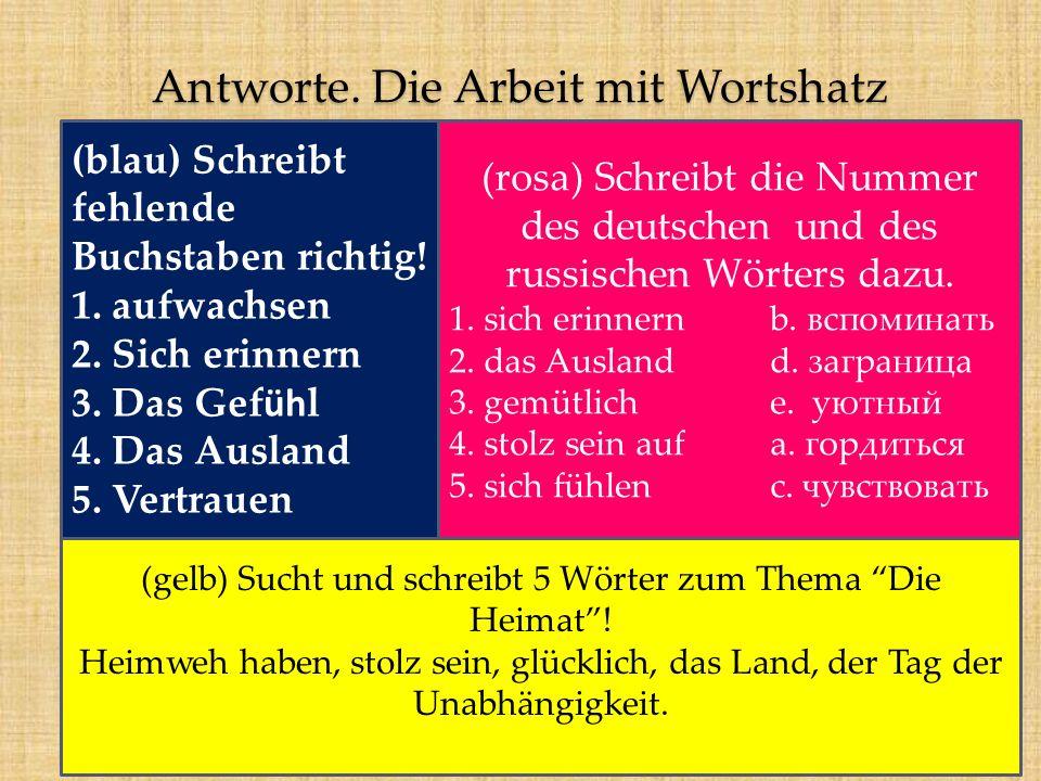 Antworte. Die Arbeit mit Wortshatz (blau) Schreibt fehlende Buchstaben richtig.