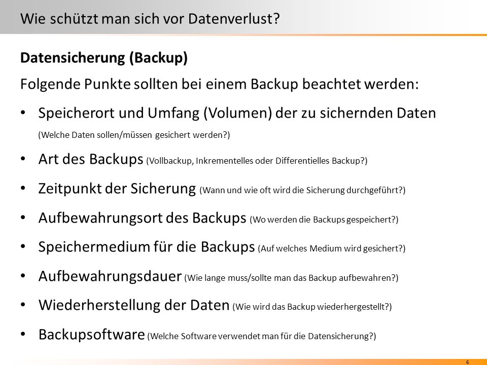 6 Wie schützt man sich vor Datenverlust.