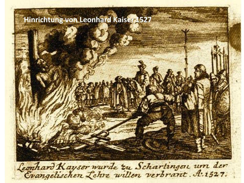 Hinrichtung von Leonhard Kaiser 1527