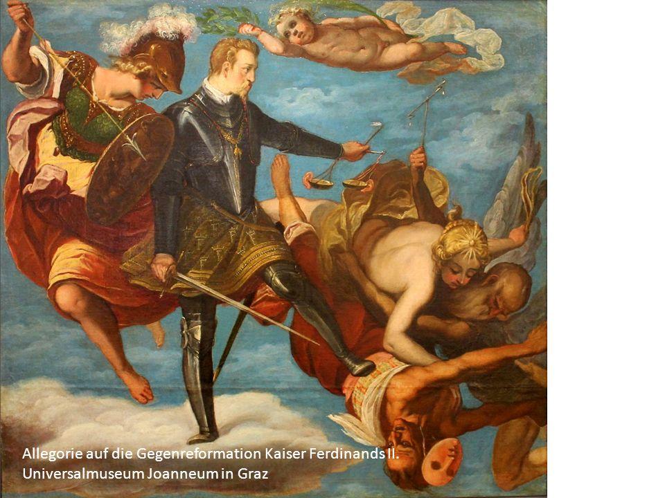 Allegorie auf die Gegenreformation Kaiser Ferdinands II. Universalmuseum Joanneum in Graz