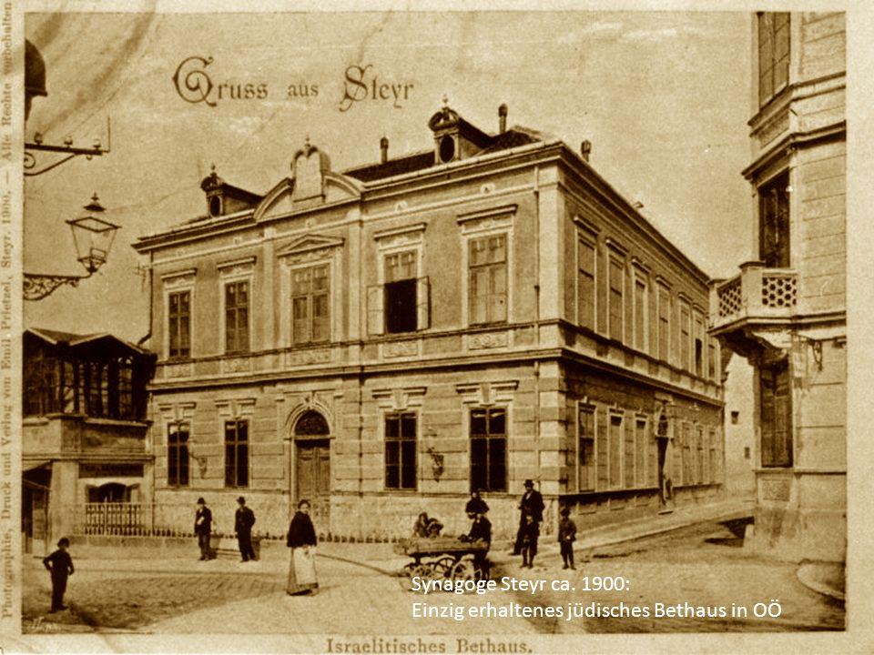 Synagoge Steyr ca. 1900: Einzig erhaltenes jüdisches Bethaus in OÖ