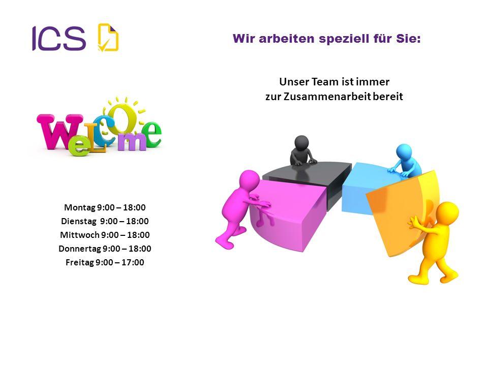 Montag 9:00 – 18:00 Dienstag 9:00 – 18:00 Mittwoch 9:00 – 18:00 Donnertag 9:00 – 18:00 Freitag 9:00 – 17:00 Wir arbeiten speziell für Sie: Unser Team