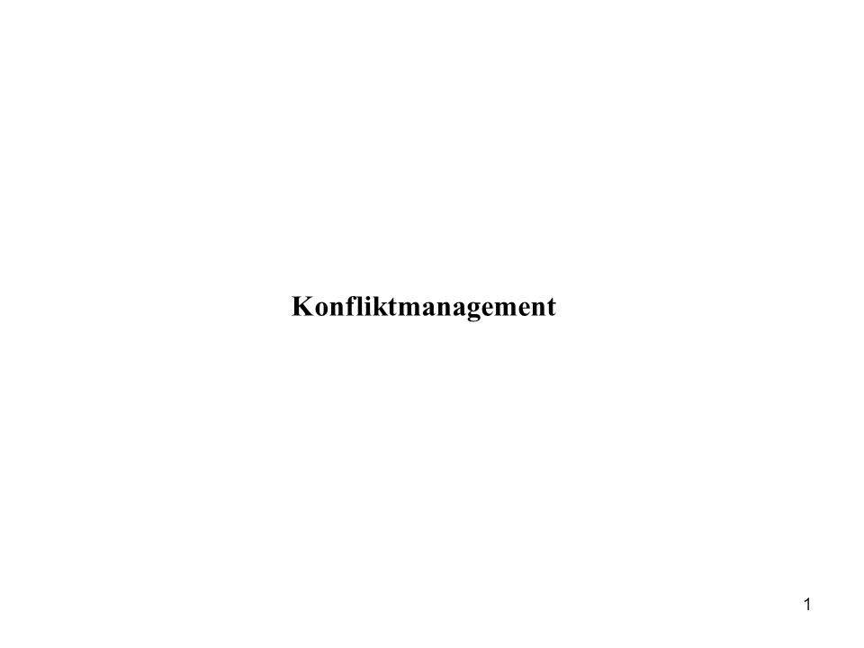 Konfliktmanagement 1