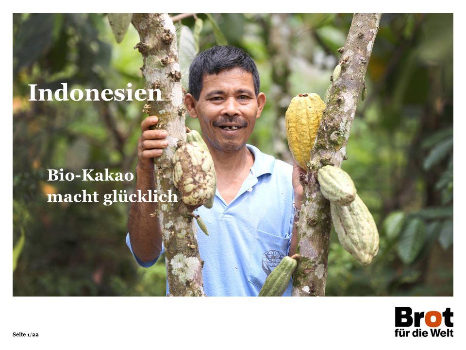 Seite 1/22 Bio-Kakao macht glücklich Indonesien