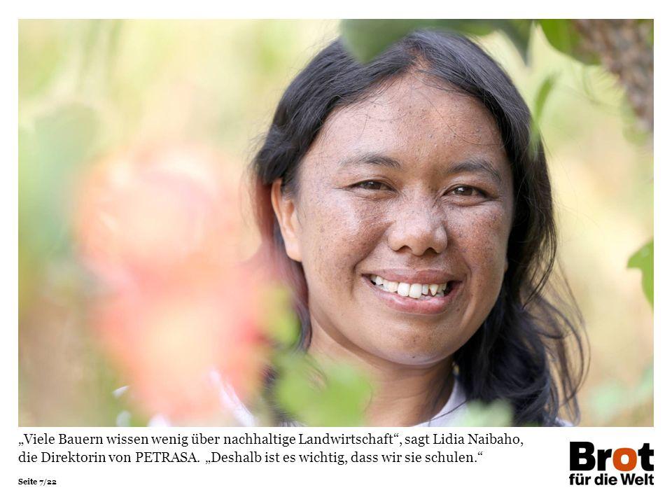 """Seite 7/22 """"Viele Bauern wissen wenig über nachhaltige Landwirtschaft , sagt Lidia Naibaho, die Direktorin von PETRASA."""