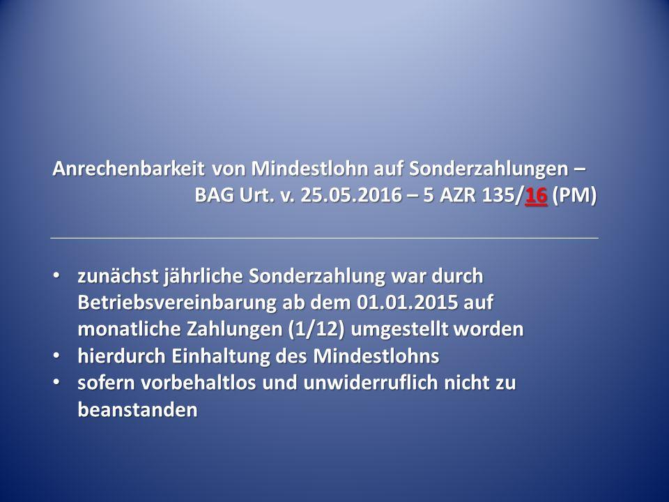 Anrechenbarkeit von Mindestlohn auf Sonderzahlungen – BAG Urt.