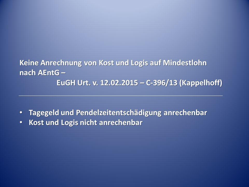 Keine Anrechnung von Kost und Logis auf Mindestlohn nach AEntG – EuGH Urt.