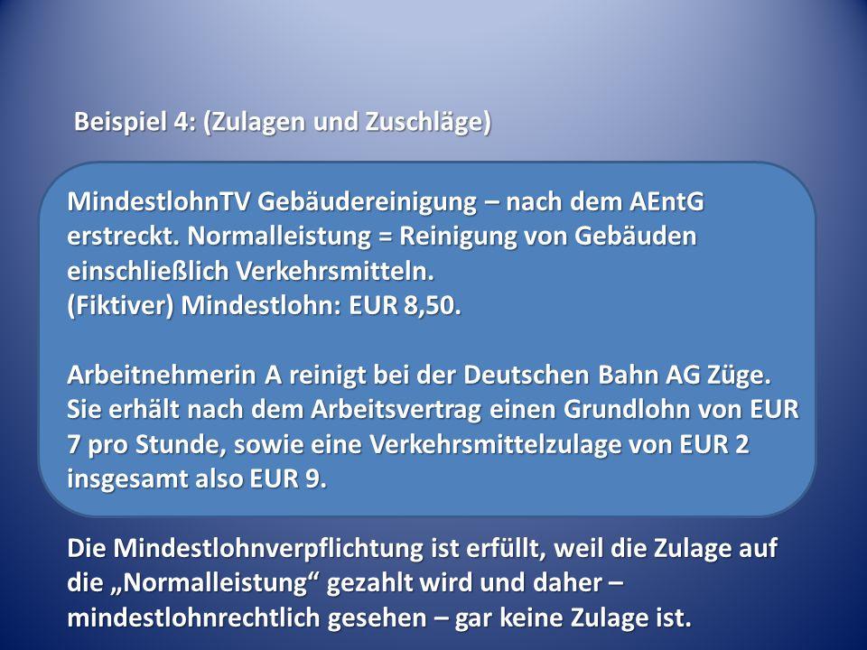 MindestlohnTV Gebäudereinigung – nach dem AEntG erstreckt.