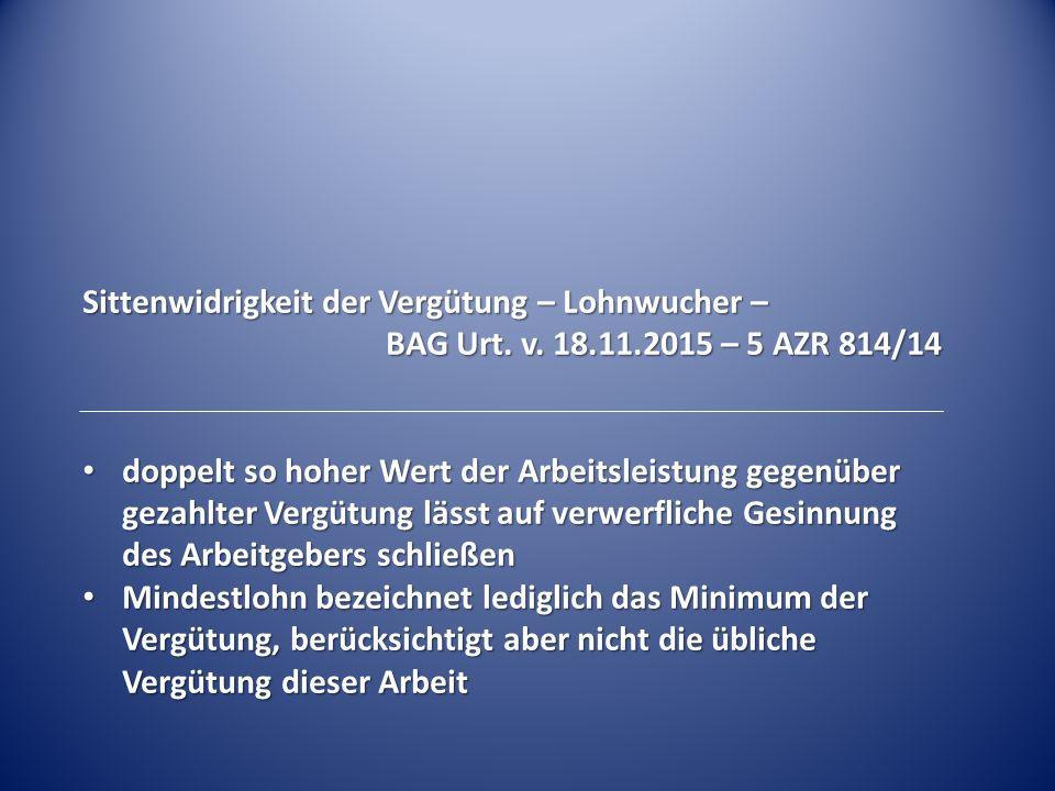 Sittenwidrigkeit der Vergütung – Lohnwucher – BAG Urt.