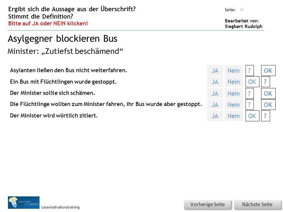 Übungsart: Seite: Bearbeitet von: Siegbert Rudolph Lesemotivationstraining Asylanten ließen den Bus nicht weiterfahren.