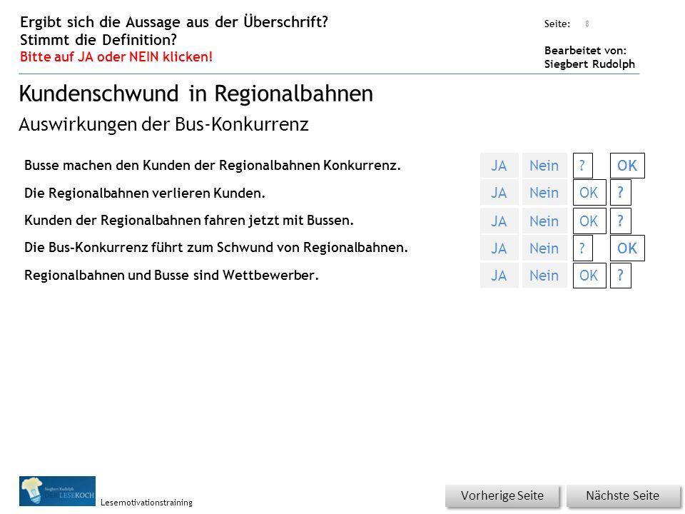Übungsart: Seite: Bearbeitet von: Siegbert Rudolph Lesemotivationstraining Busse machen den Kunden der Regionalbahnen Konkurrenz.