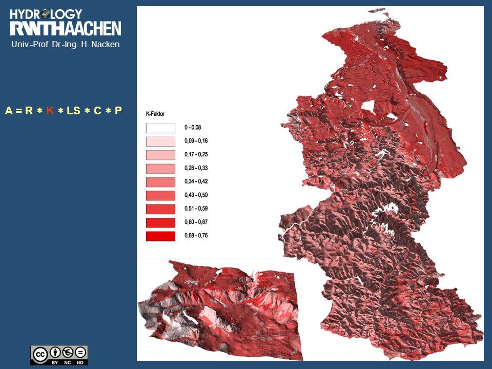 Univ.-Prof. Dr.-Ing. H. Nacken Bodenerodierbarkeitsfaktor A = R  K  LS  C  P