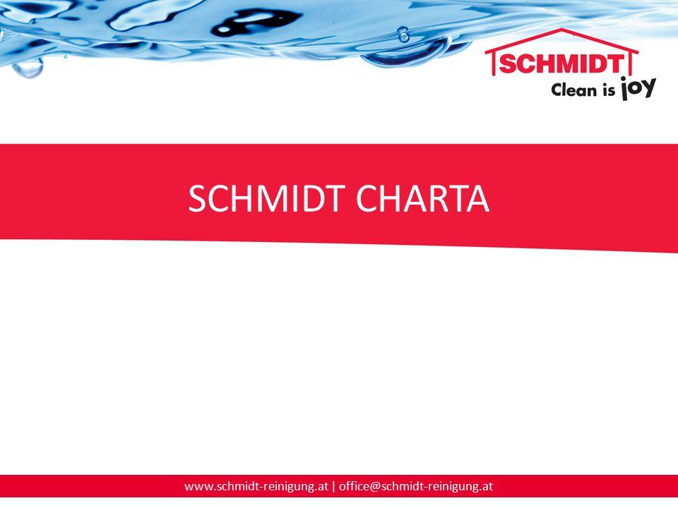 www.schmidt-reinigung.at | office@schmidt-reinigung.at SCHMIDT CHARTA
