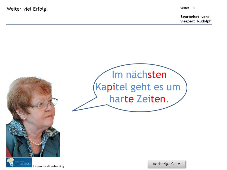 Übungsart: Seite: Bearbeitet von: Siegbert Rudolph Lesemotivationstraining Verständnis - Was ist richtig? Bitte auf JA oder NEIN klicken! Die persönli