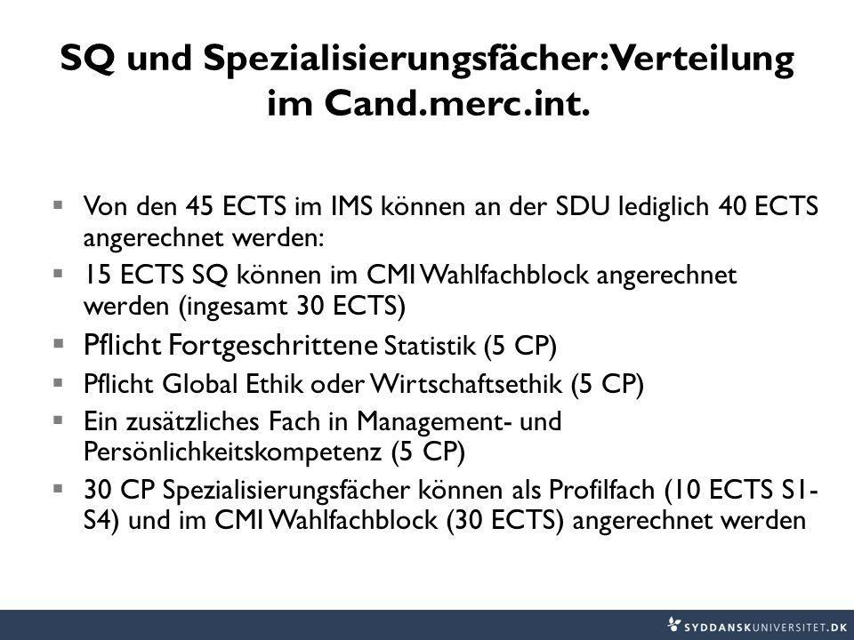SQ und Spezialisierungsfächer: Verteilung im Cand.merc.int.