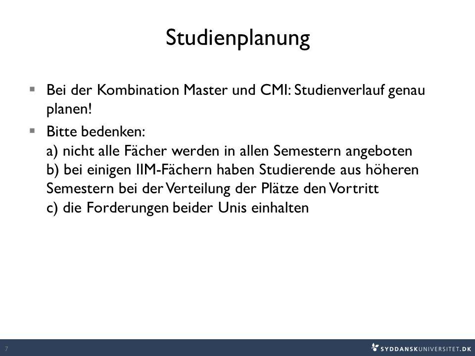 Studienplanung  Bei der Kombination Master und CMI: Studienverlauf genau planen.