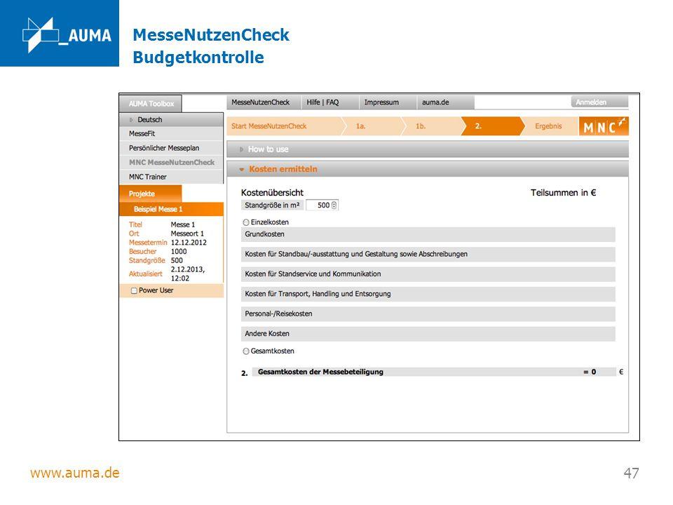 www.auma.de 47 MesseNutzenCheck Budgetkontrolle
