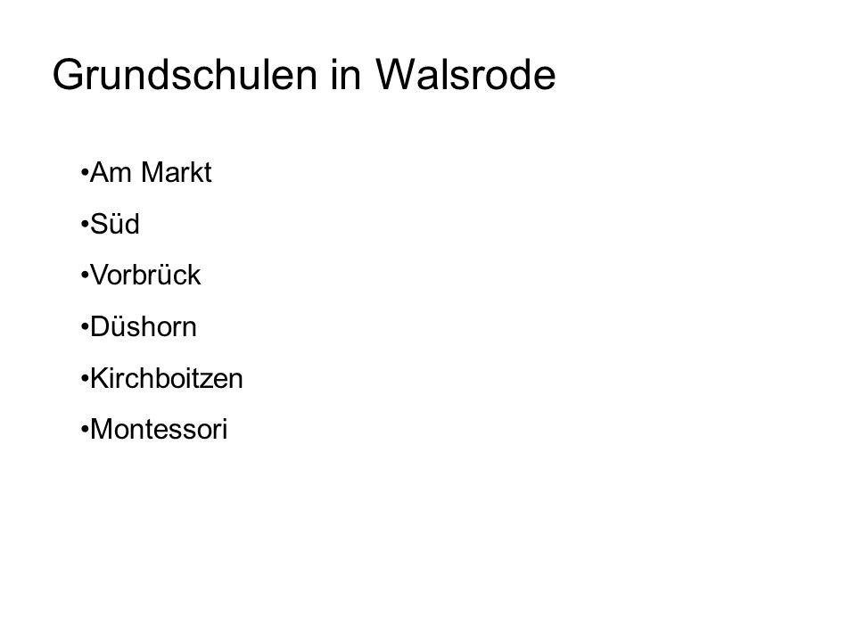 Grundschulen in Walsrode Am Markt Süd Vorbrück Düshorn Kirchboitzen Montessori