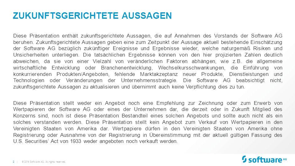 2 | ZUKUNFTSGERICHTETE AUSSAGEN Diese Präsentation enthält zukunftsgerichtete Aussagen, die auf Annahmen des Vorstands der Software AG beruhen.
