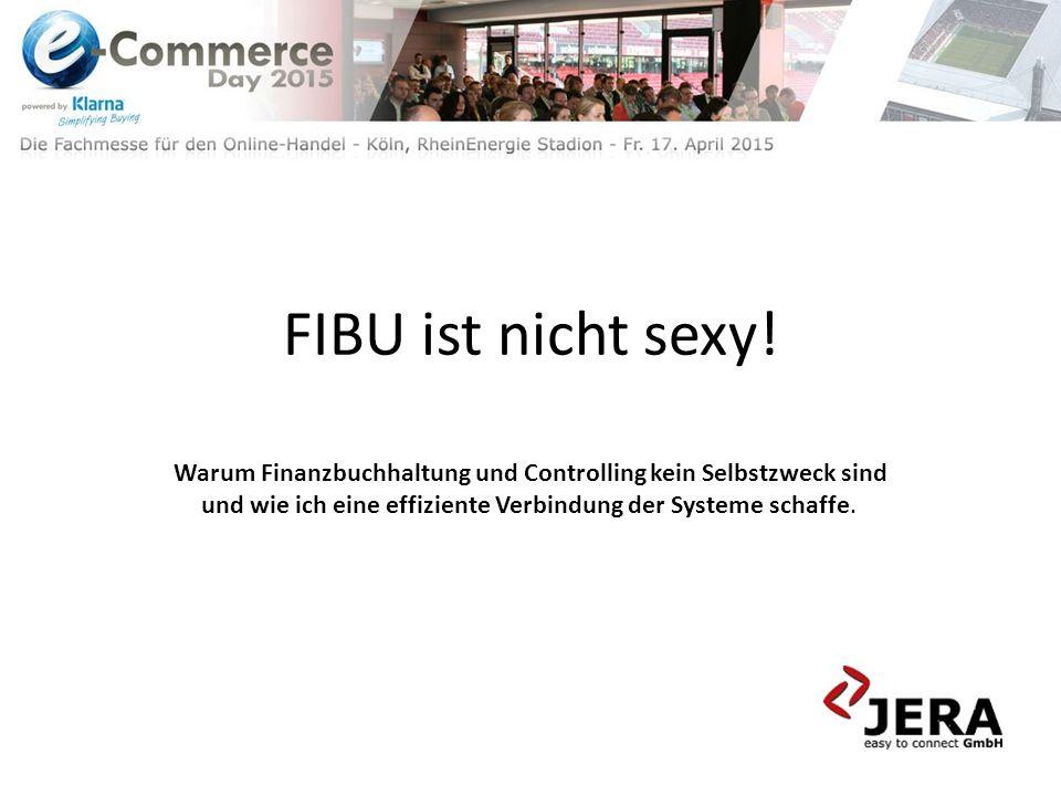 FIBU ist nicht sexy! Warum Finanzbuchhaltung und Controlling kein Selbstzweck sind und wie ich eine effiziente Verbindung der Systeme schaffe.