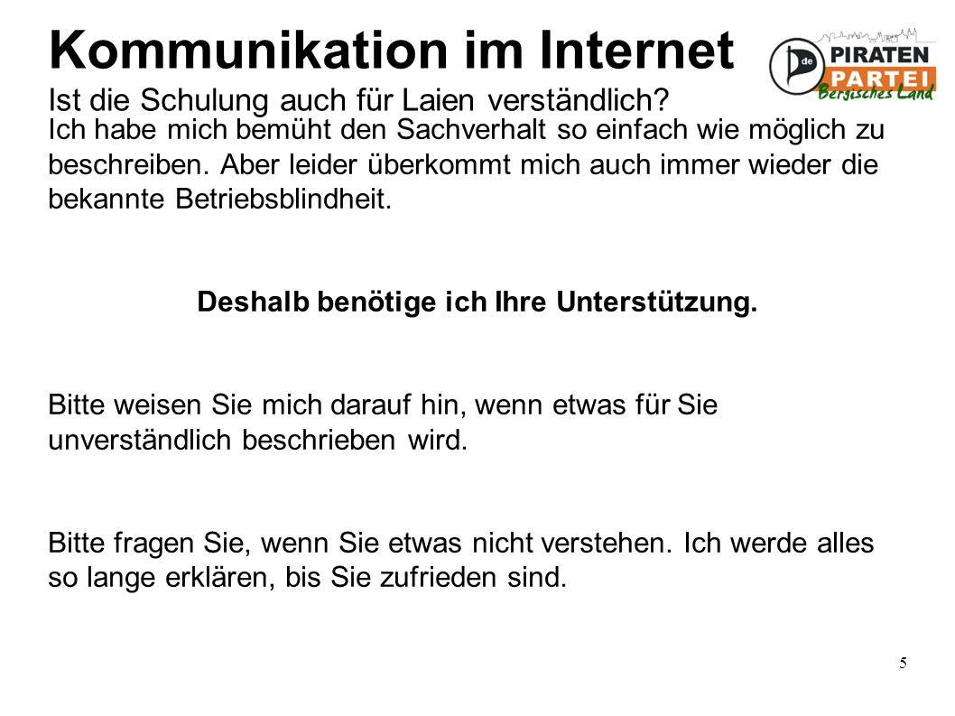 5 Kommunikation im Internet Ist die Schulung auch für Laien verständlich.