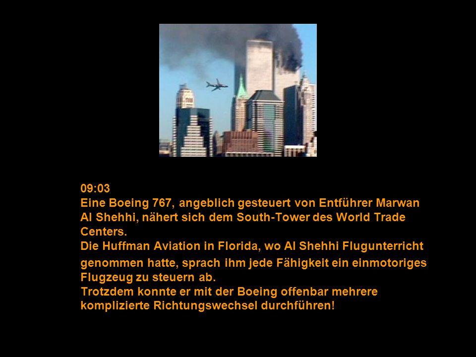 09:03 Eine Boeing 767, angeblich gesteuert von Entführer Marwan Al Shehhi, nähert sich dem South-Tower des World Trade Centers. Die Huffman Aviation i
