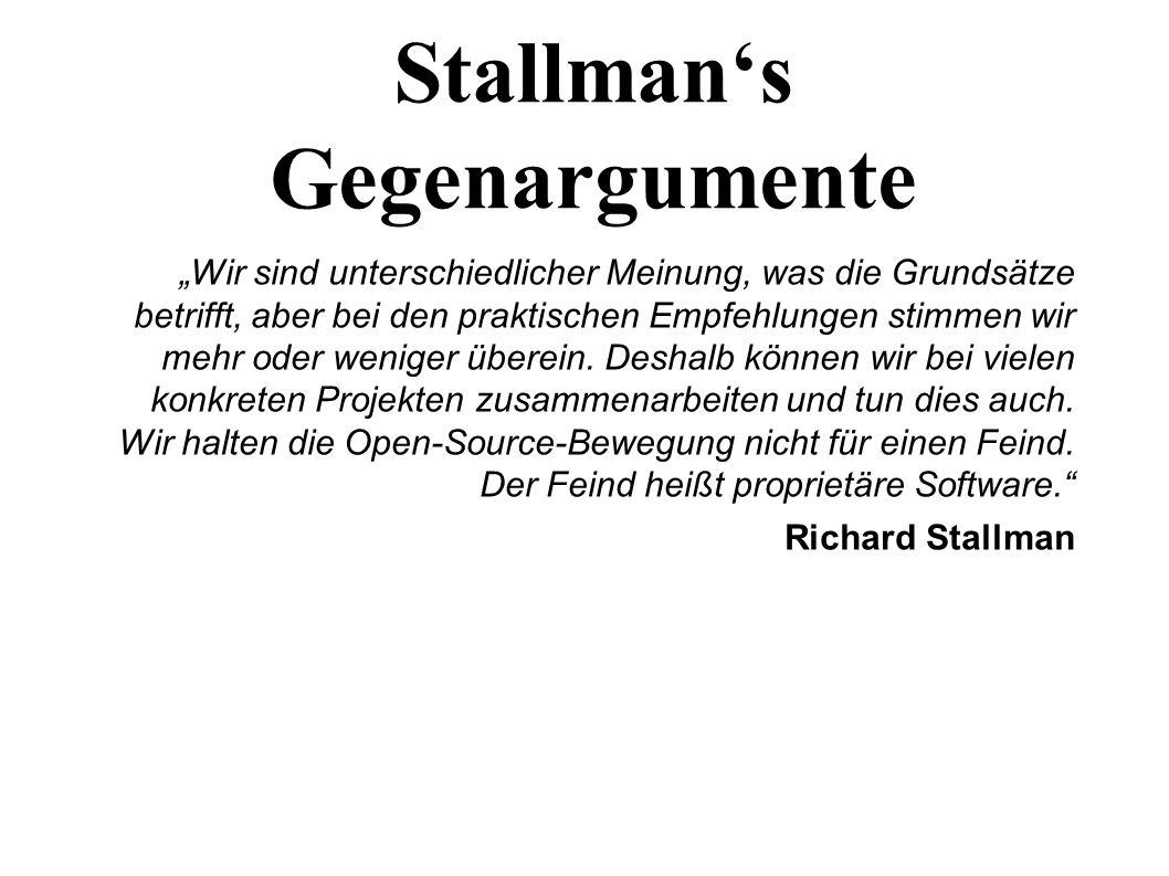 """14 Stallman's Gegenargumente """"Wir sind unterschiedlicher Meinung, was die Grundsätze betrifft, aber bei den praktischen Empfehlungen stimmen wir mehr oder weniger überein."""