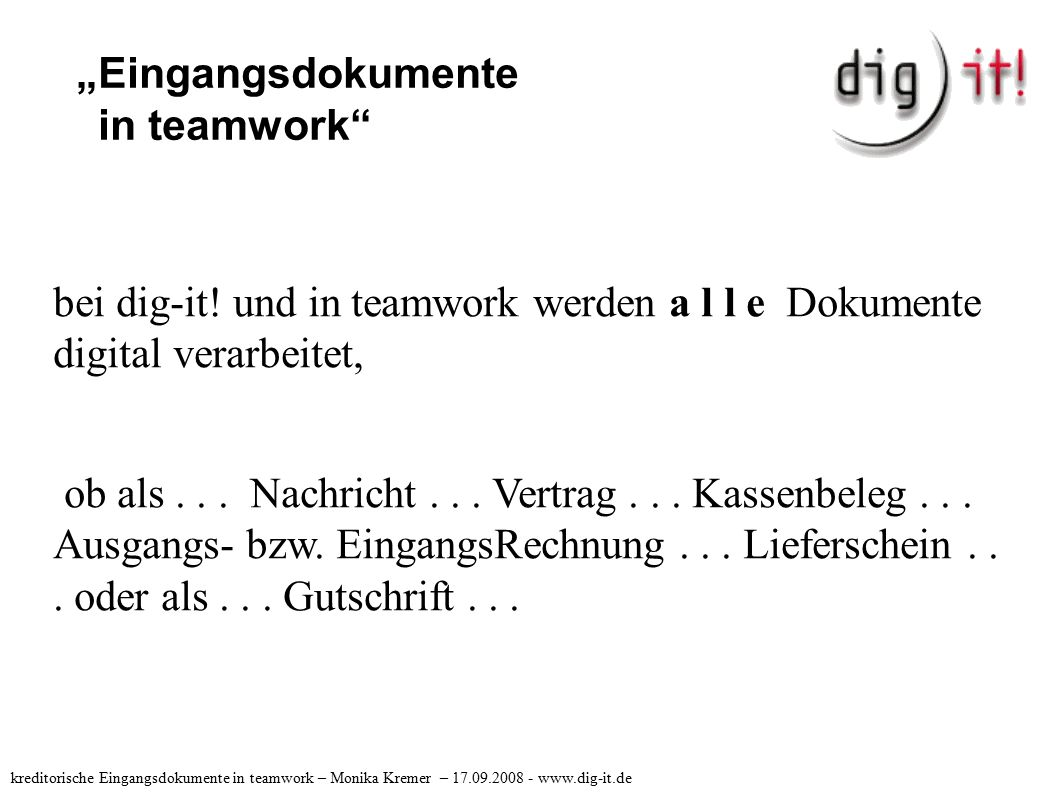 """Eingangsdokumente in teamwork bei dig-it."