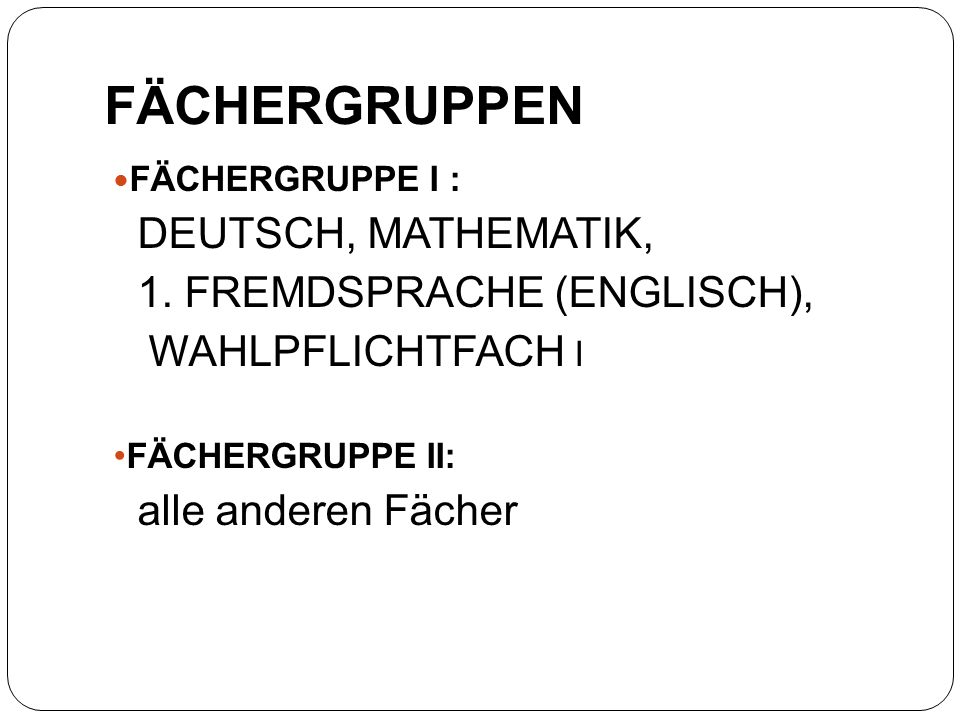 FÄCHERGRUPPE I : DEUTSCH, MATHEMATIK, 1.